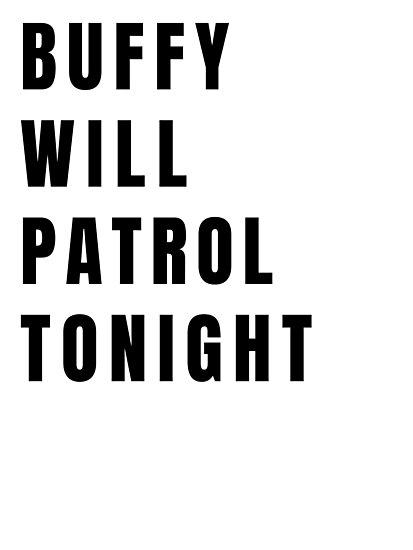 Buffy on Patrol - Plain Black by atxkat