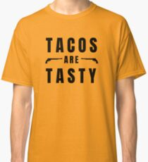 Tacos are tasty - with Peacemaker Classic T-Shirt