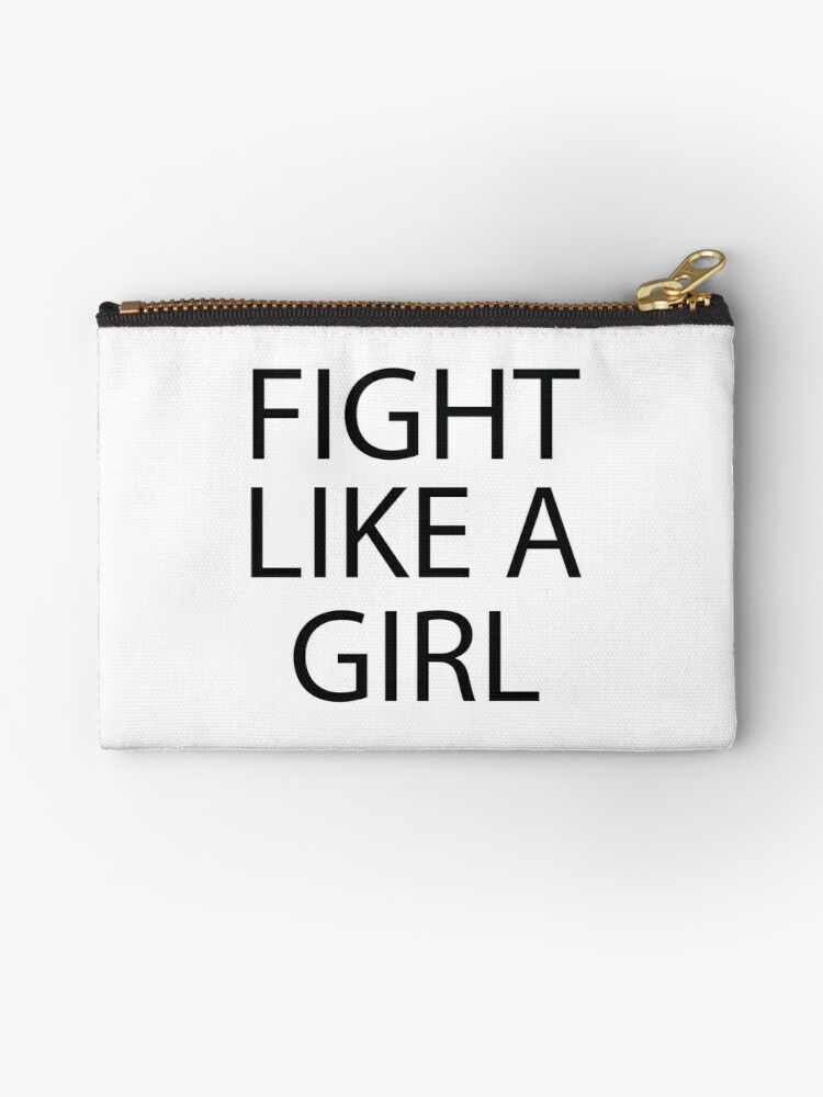 Cute Funny Quotes Fight Like A Girl Studio Pouches By In3pired