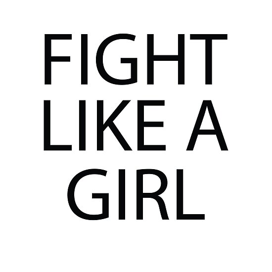 Cute Funny Quotes Fight Like A Girl Posters By In3pired Redbubble