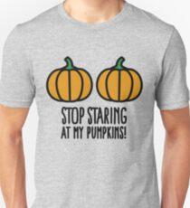 Stop staring at my pumpkins - Halloween boobs T-Shirt