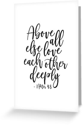 Above all else love each other deeplychristian printscripture art above all else love each other deeplychristian printscripture artbible verse m4hsunfo