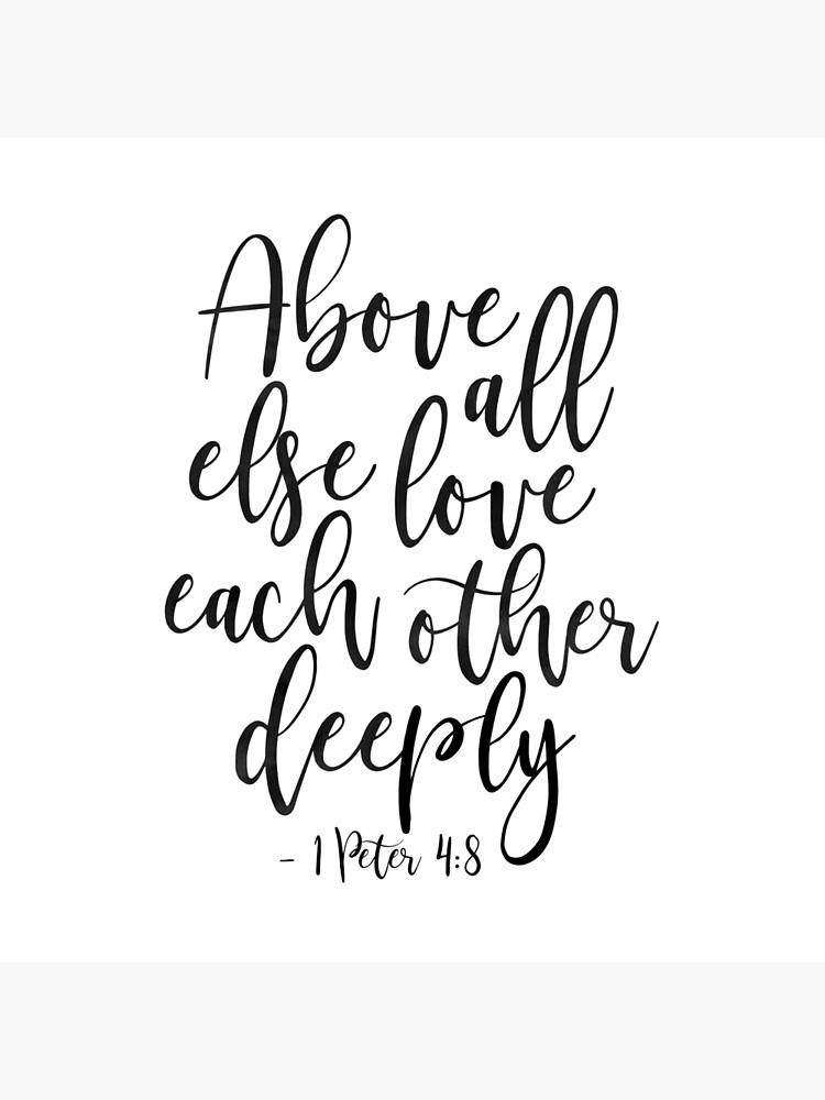 Above All Else Love Each Other Deeplychristian Printscripture Art