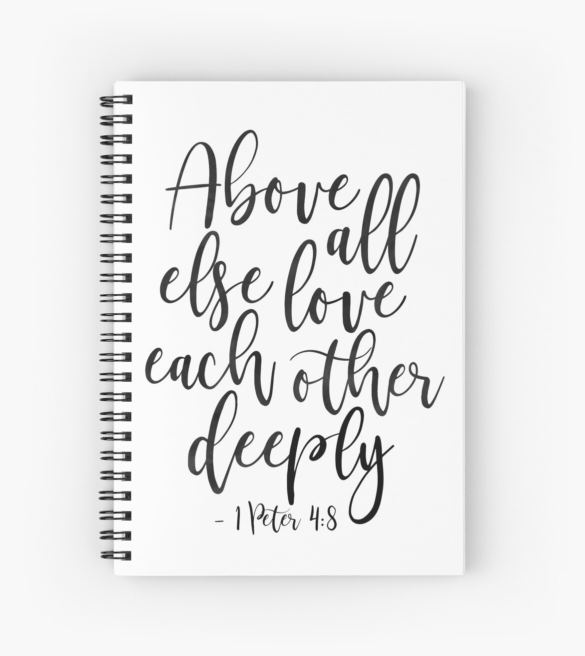 "Love Each Other Religious: "" Above All Else Love Each Other Deeply,Christian Print"