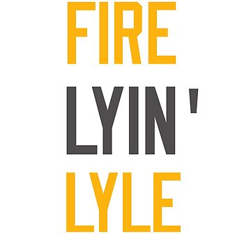 """Fire Butch Jones """"Lyin' Lyle"""" by thewildconman"""