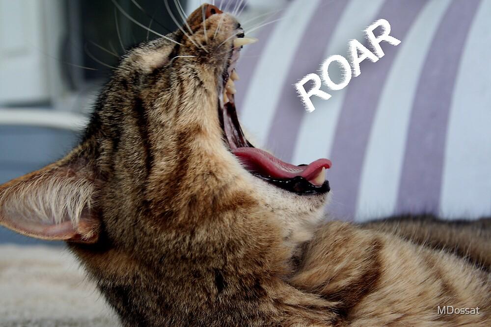 Hear me ROAR! by MDossat