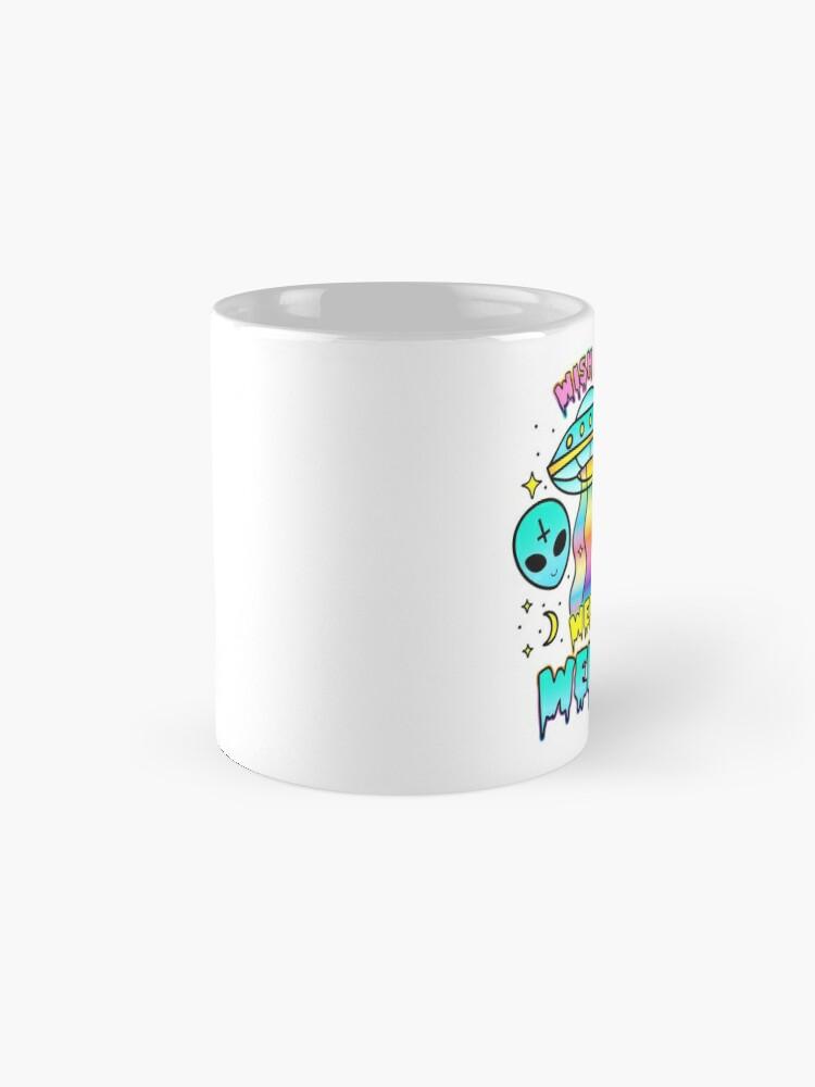 Alternate view of Wish You Were Weird Mug