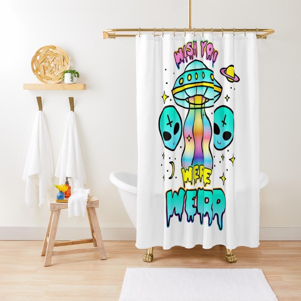Wish You Were Weird Shower Curtain
