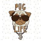 Pug Life by Amy Grace