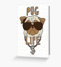 Pug Life Greeting Card