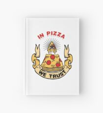 In Pizza We Trust Hardcover Journal