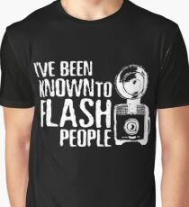 I've Been Known To Flash People Graphic T-Shirt