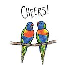 Cheers (featuring Rainbow Lorikeets) by Ardis Cheng