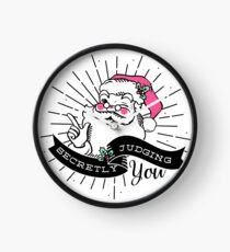 Santa is Secretly Judging You Clock