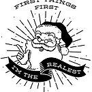 Erste Dinge zuerst, Santa's The Realest von Amy Grace
