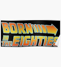Born in the 80's Poster