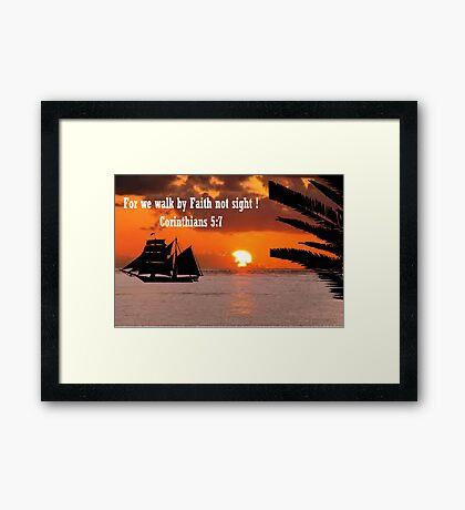 Faith not Sight (2448 Views) Framed Print