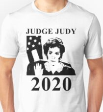 Judge Judy 2020 Unisex T-Shirt