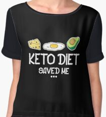 Keto Diet Saves Me - Ketosis, Ketogenic, Keto Diet, Keto Life Women's Chiffon Top