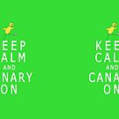 Keep Calm and Canary On (Norwich City FC inspired) by CanaryFan