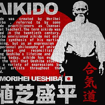 JAPAN AIKIDO MORIHEI UESHIBA by Realmendesign