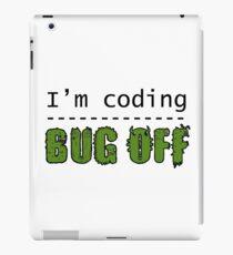 I'm coding, bug off (black) iPad Case/Skin