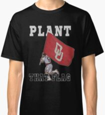 Plant That Flag Classic T-Shirt