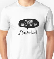 Funny Avoid Negativity Math Nerd Geek Student Teach Unisex T-Shirt
