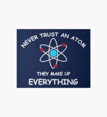 Never trust an atom Art Board