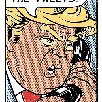 Donald Trump Pop Art: Geben Sie die Tweets frei! von vomaria