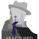 Fractured Artwork by faithfultroubad