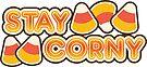 Stay Corny by retroready