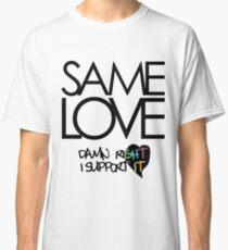 Same Love - Macklemore Lyrics Classic T-Shirt
