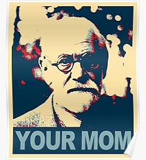 Deine Mutter - Sigmund Freud Poster