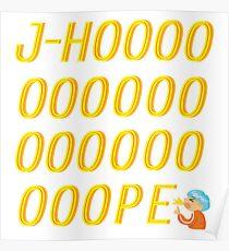 J-Hoooooooope Poster