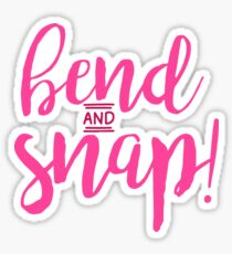 Bend and Snap - Legally Blonde Sticker