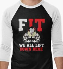 We All Lift Down Here T-Shirt