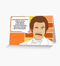 I'm Ron Burgundy? Greeting Card