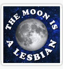 the moon is a lesbian Sticker