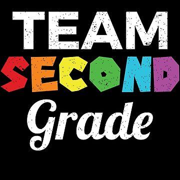 Team 2nd Grade Teacher | Back To School by Distrill