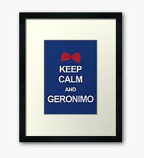 Keep calm and geronimo Framed Print