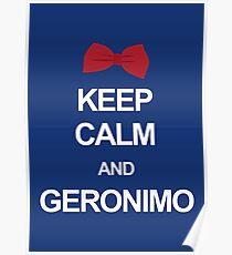 Keep calm and geronimo Poster