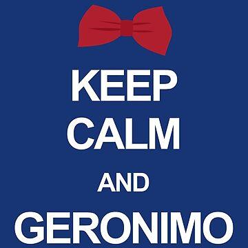 Keep calm and geronimo by clockworkheart
