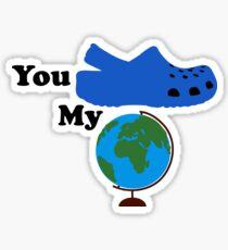 You Croc My World Blue Sticker