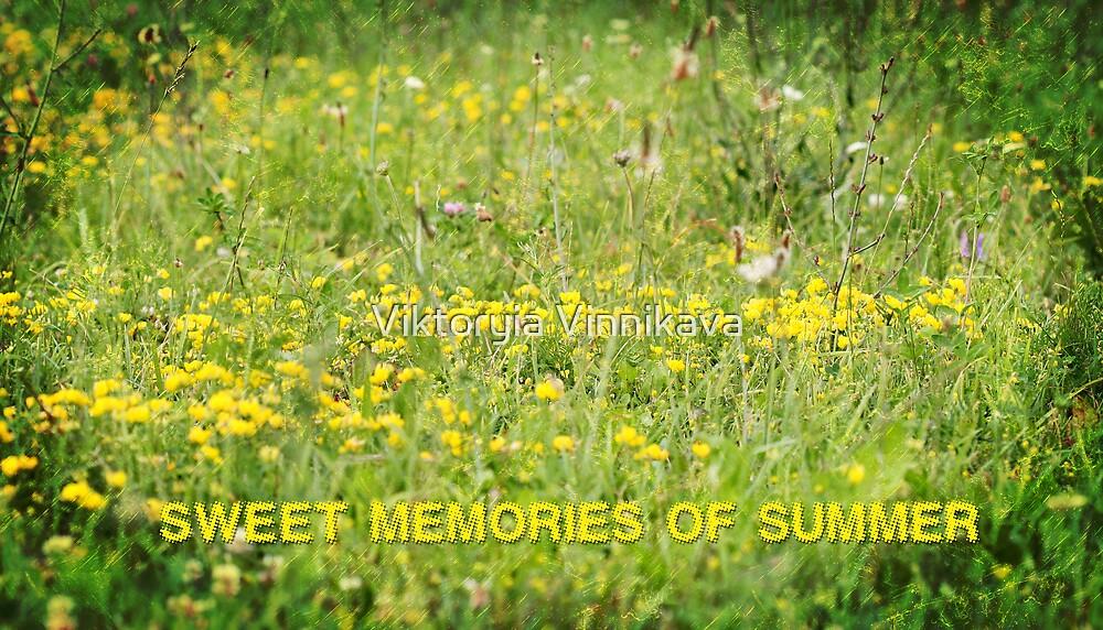 Sweet Memories of Summer by Viktoryia Vinnikava