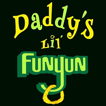 Daddy's Lil' Funyun by IntrovertArt