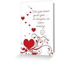 Let Your Heart Guide You Valentine Message Greeting Card