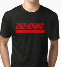 Good Morning Videogames - Filthy Casuals Podcast Tri-blend T-Shirt