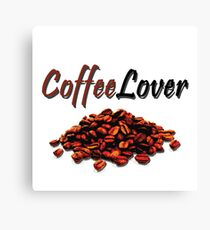 I'm a Coffee Lover! Canvas Print
