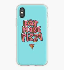 Eat More Pizza iPhone Case